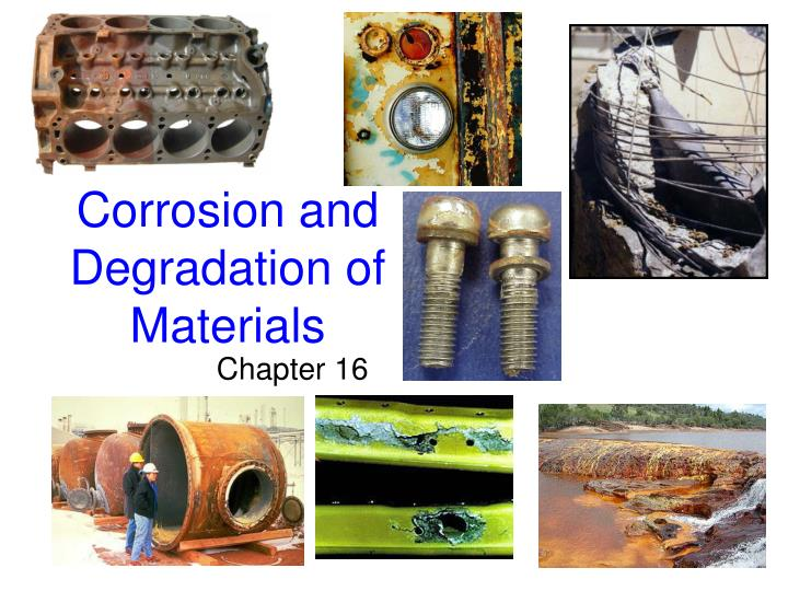 corrosion and degradation of materials n.