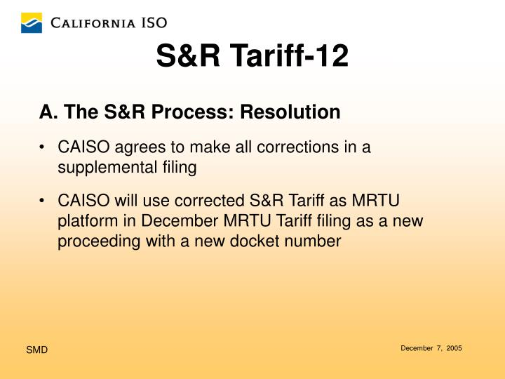 A. The S&R Process: Resolution
