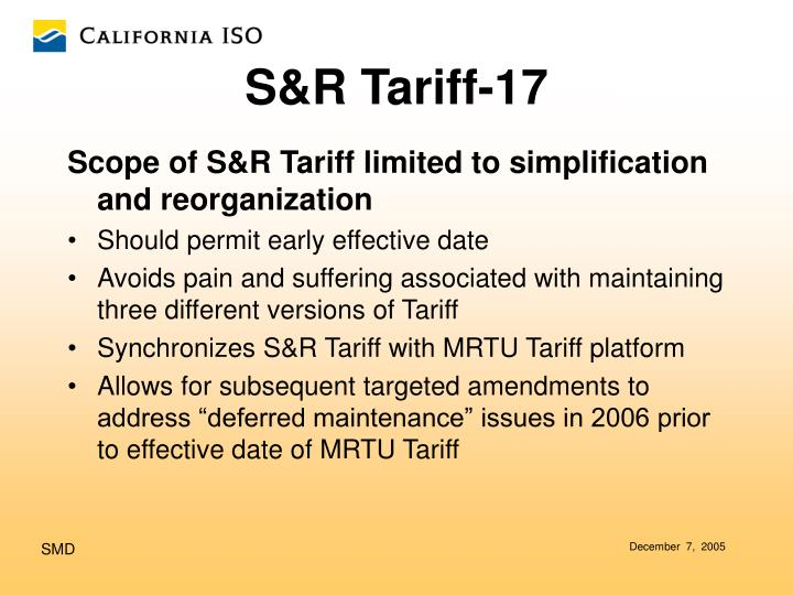 Scope of S&R Tariff limited to simplification and reorganization