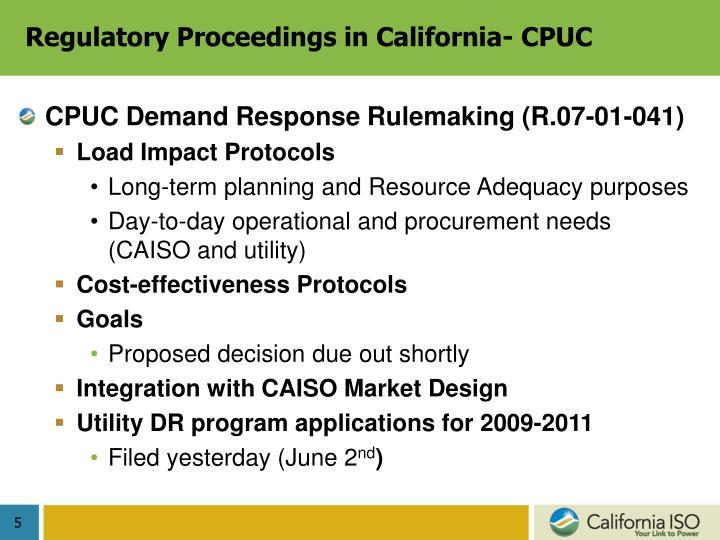 Regulatory Proceedings in California- CPUC