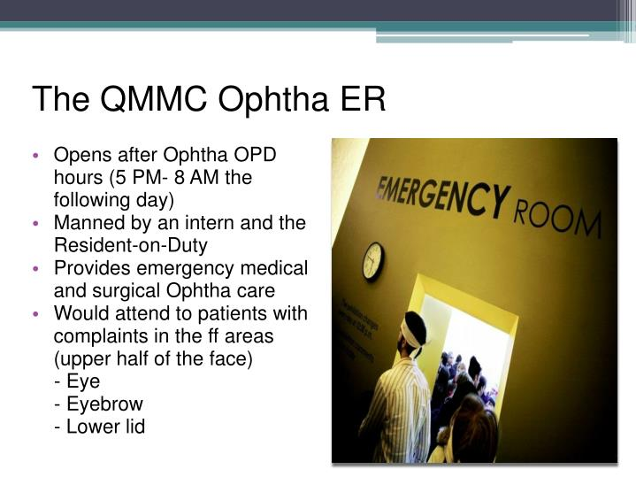 The qmmc ophtha er