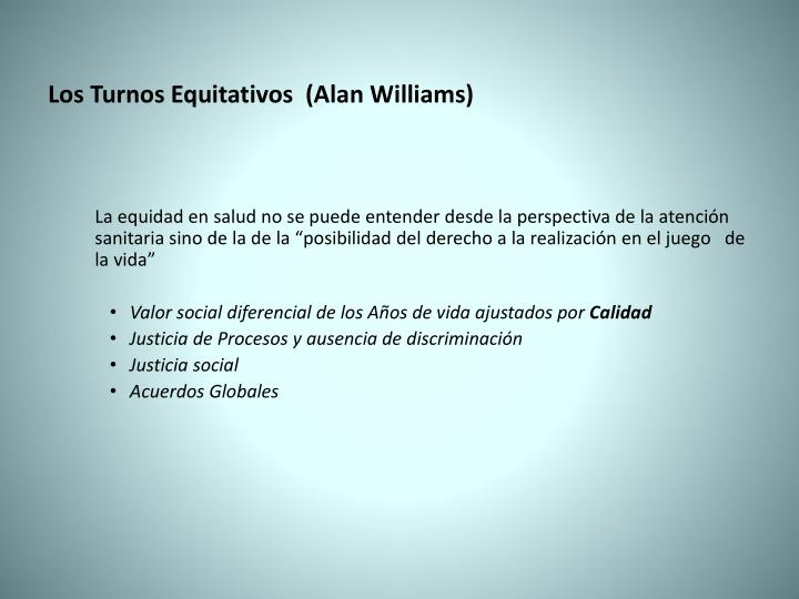 Los Turnos Equitativos  (Alan Williams)