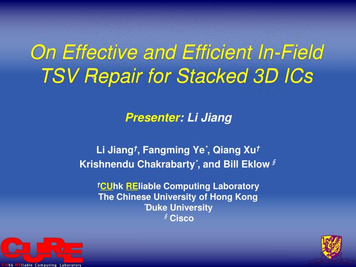 On effective and efficient in field tsv repair for stacked 3d ics