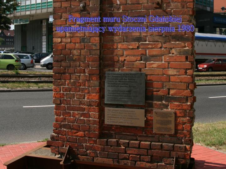 Fragment muru Stoczni Gdańskiej