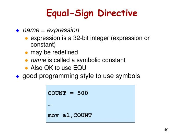 Equal-Sign Directive