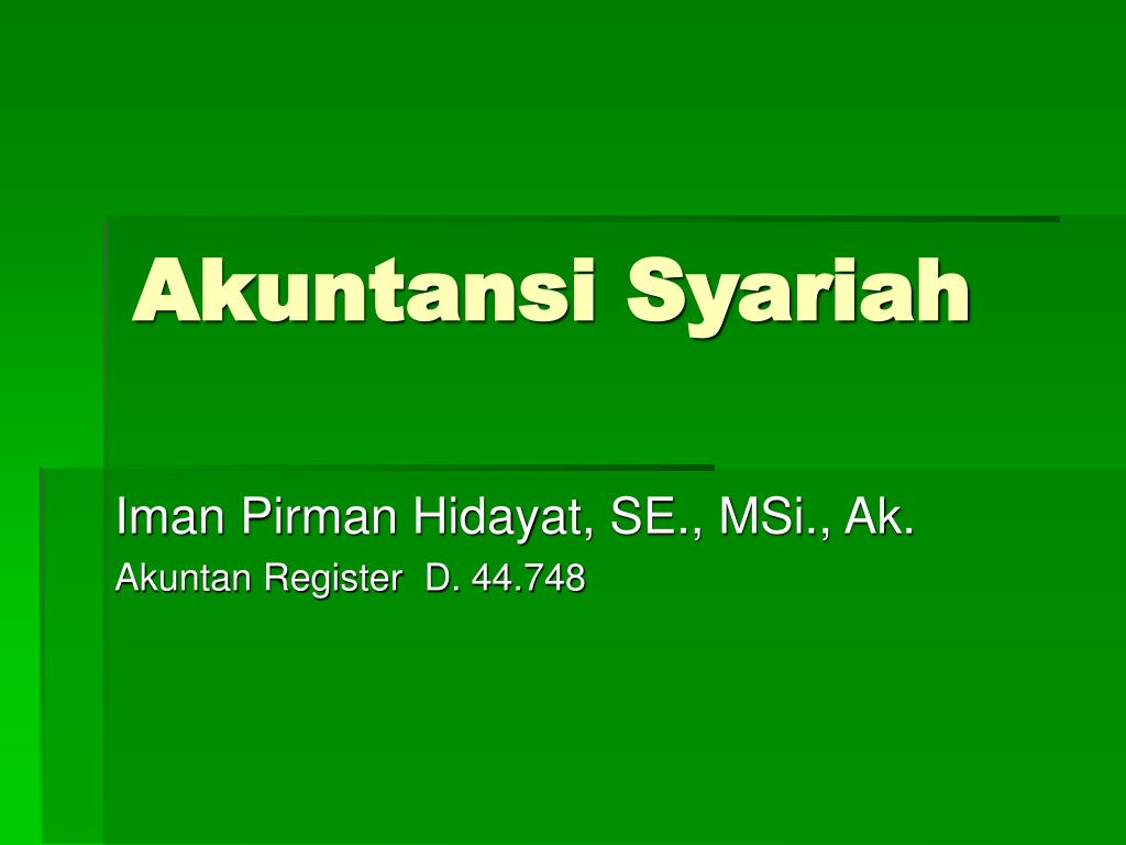 Ppt Akuntansi Syariah Powerpoint Presentation Id4368214 Pengantar By Suwardjono N