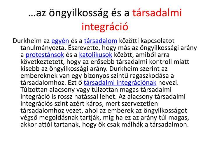 Az ngyilkoss g s a t rsadalmi integr ci