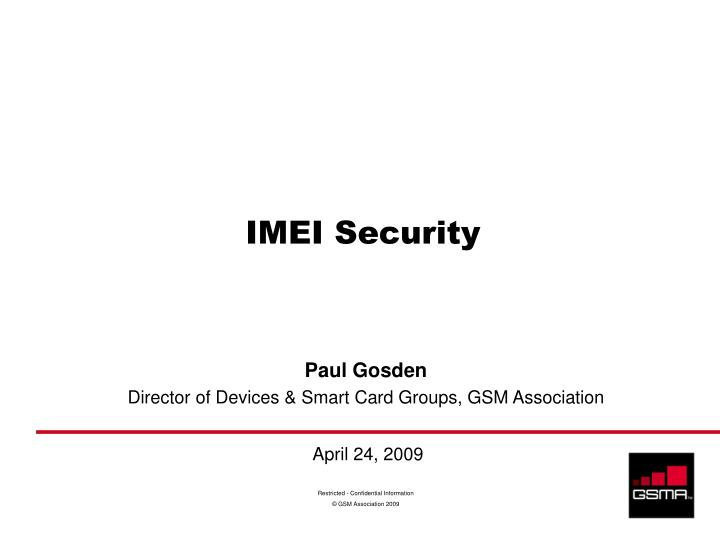 PPT - IMEI Security PowerPoint Presentation - ID:4368298