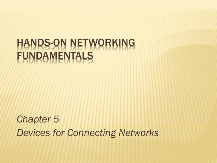 chapter 5 devices for connecting networks n.