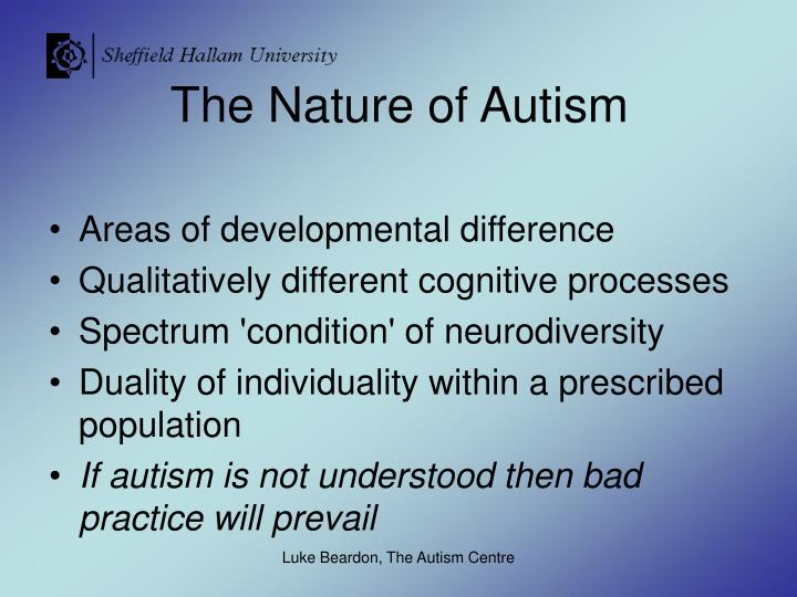 The Nature of Autism
