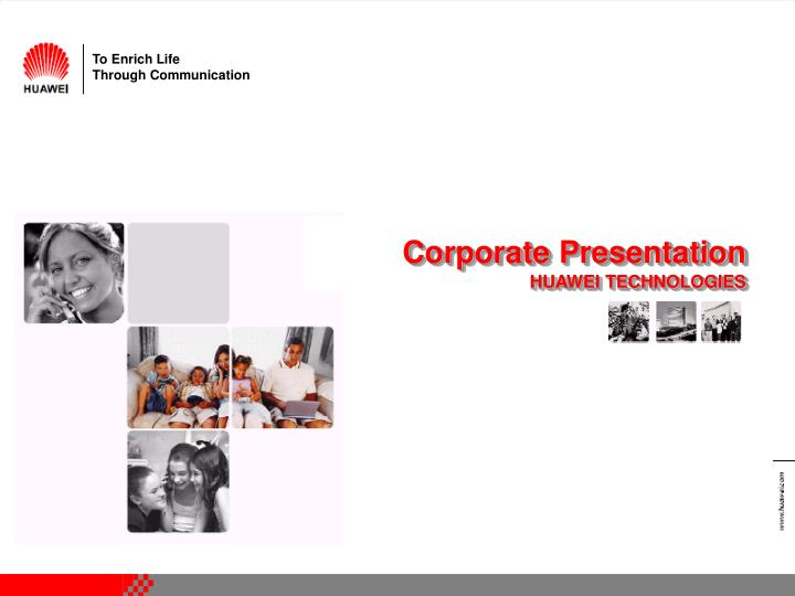 PPT - Corporate Presentation HUAWEI TECHNOLOGIES PowerPoint