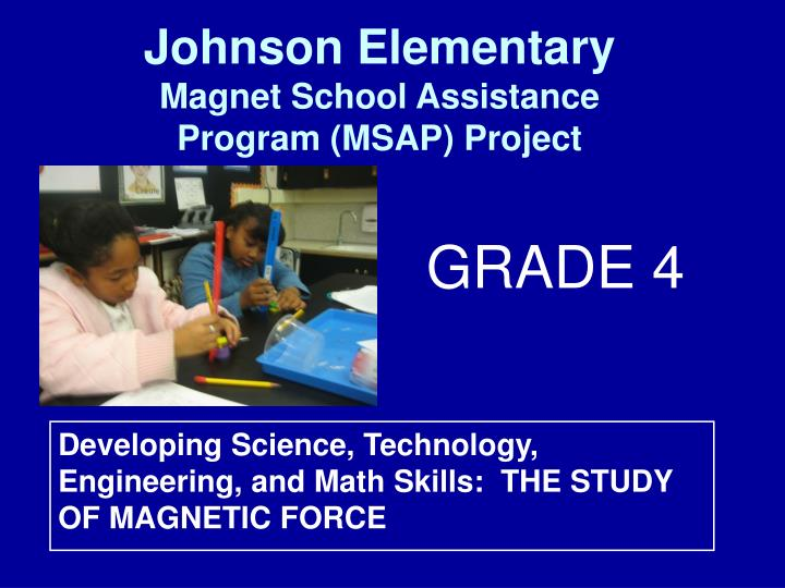 Developing science technology engineering and math skills the study of magnetic force