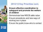 2012 13 key priorities cont
