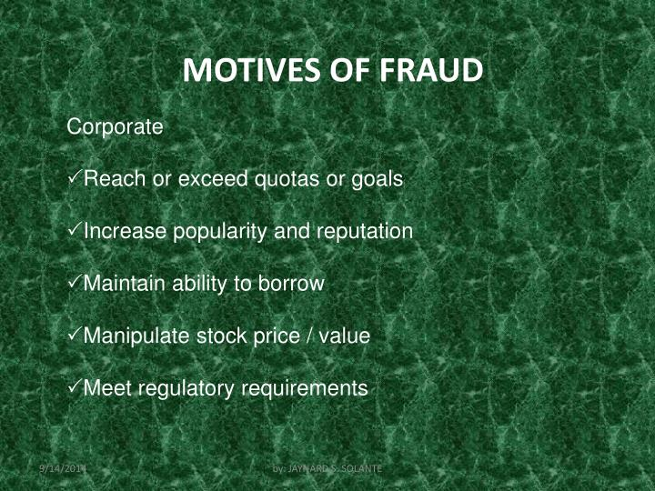 MOTIVES OF FRAUD