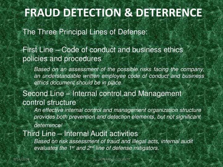 FRAUD DETECTION & DETERRENCE