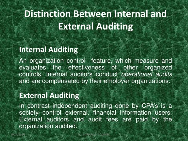 Distinction Between Internal and External Auditing