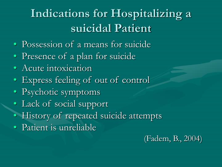 Indications for Hospitalizing a suicidal Patient
