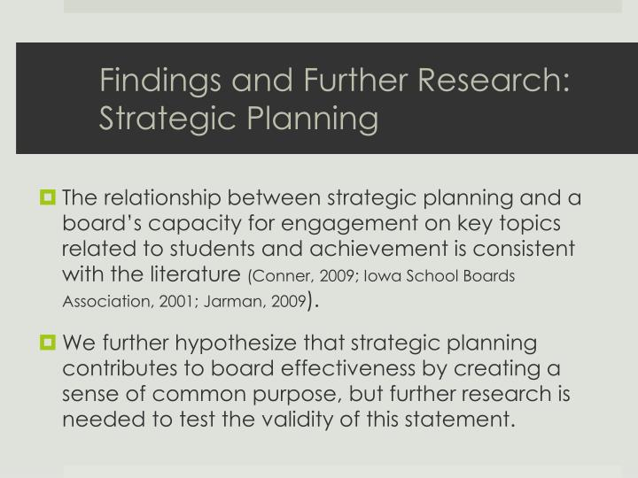 Findings and Further Research: Strategic Planning