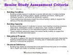 senior study assessment criteria