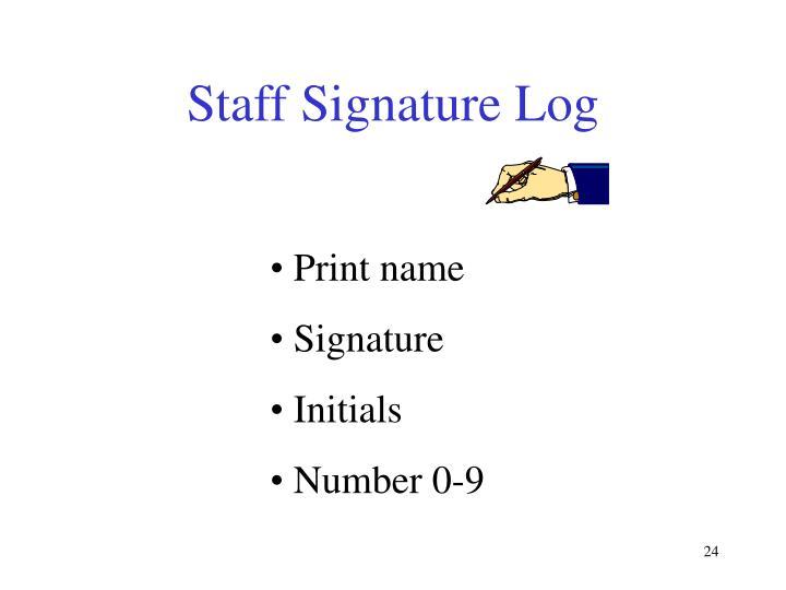 Staff Signature Log