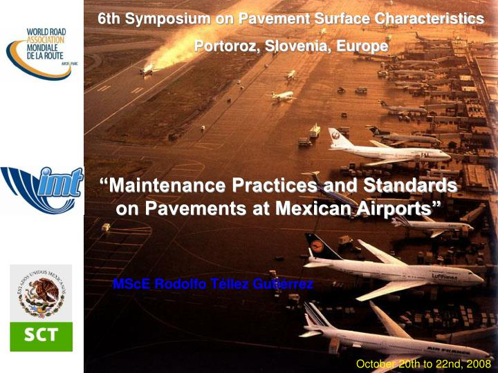 6th Symposium on Pavement Surface Characteristics
