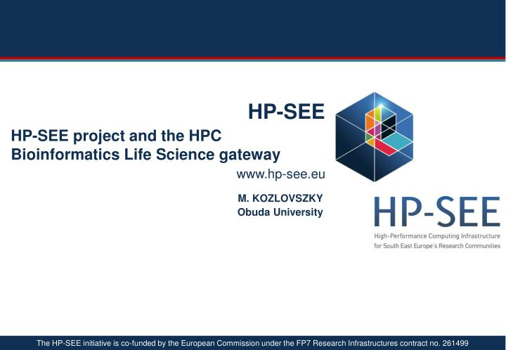 hp see project and the hpc bioinformatics life science g ateway n.