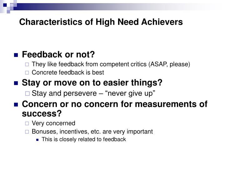 Characteristics of High Need Achievers