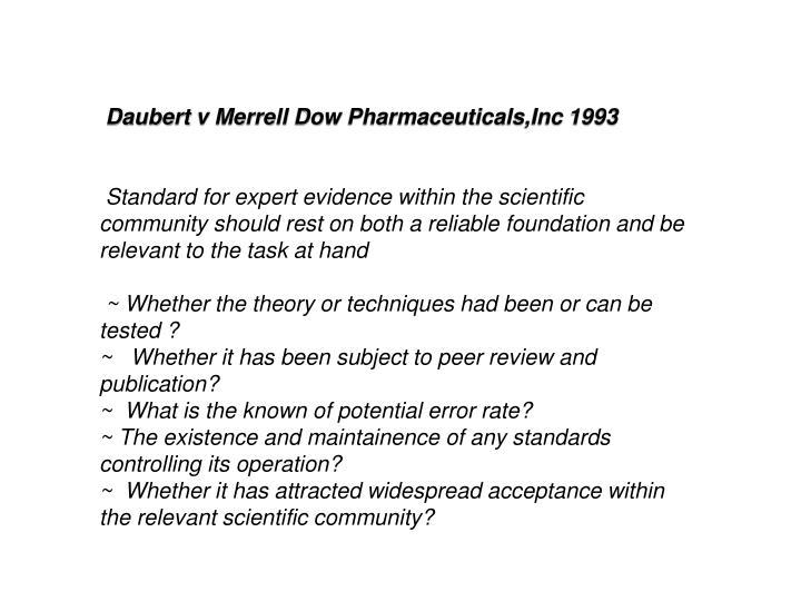 Daubert v Merrell Dow Pharmaceuticals,Inc 1993