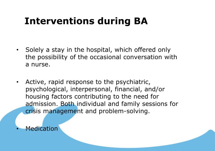 Interventions during BA