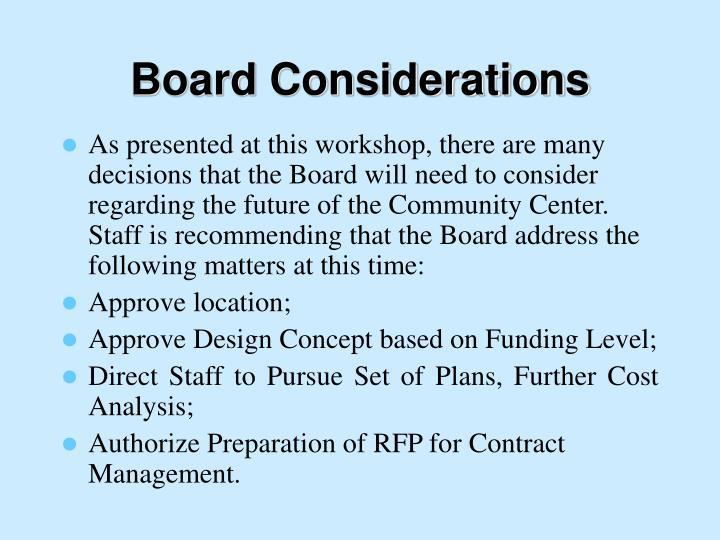 Board Considerations