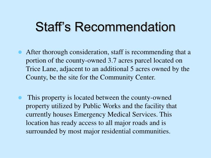 Staff's Recommendation