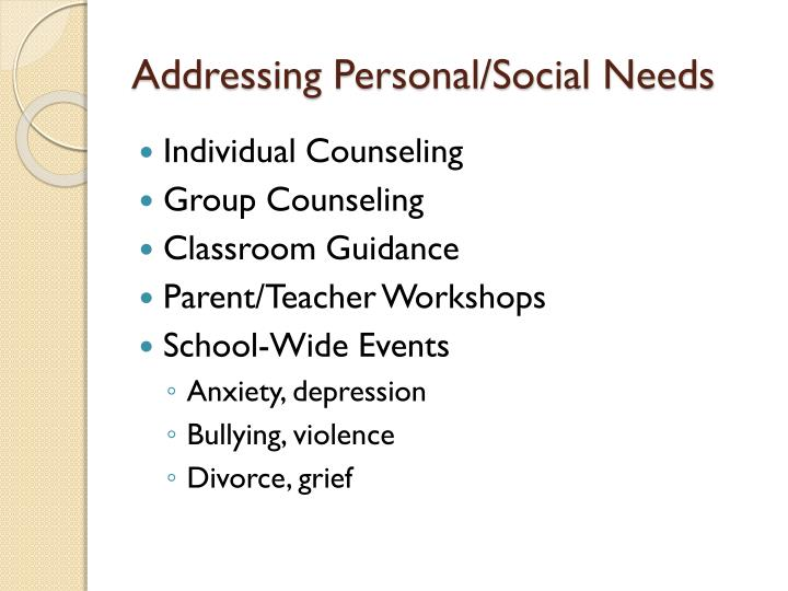 Addressing Personal/Social Needs