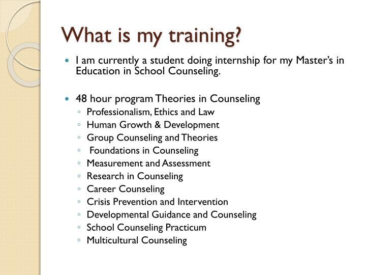 What is my training