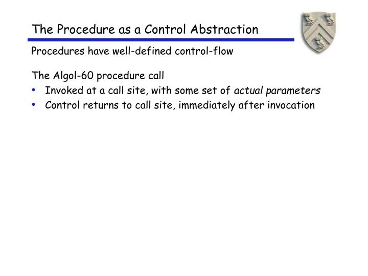 The Procedure as a Control Abstraction