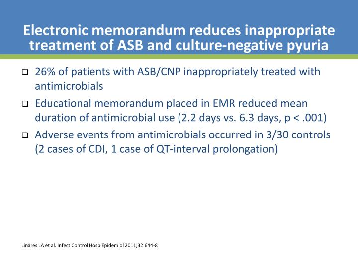 Electronic memorandum reduces inappropriate treatment of ASB and culture-negative pyuria