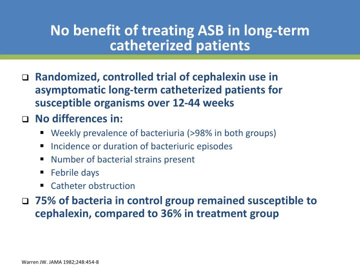 No benefit of treating ASB in long-term catheterized patients