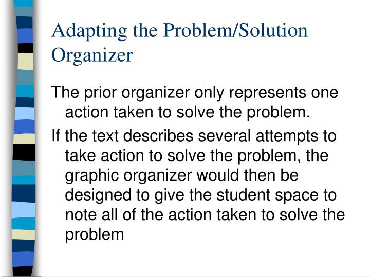 Adapting the Problem/Solution Organizer