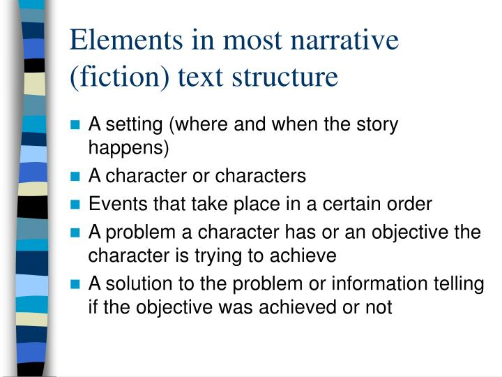 Elements in most narrative (fiction) text structure