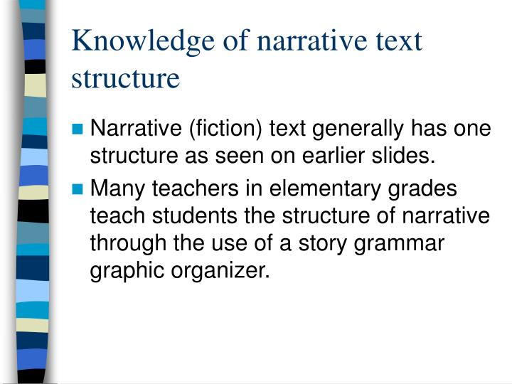Knowledge of narrative text structure