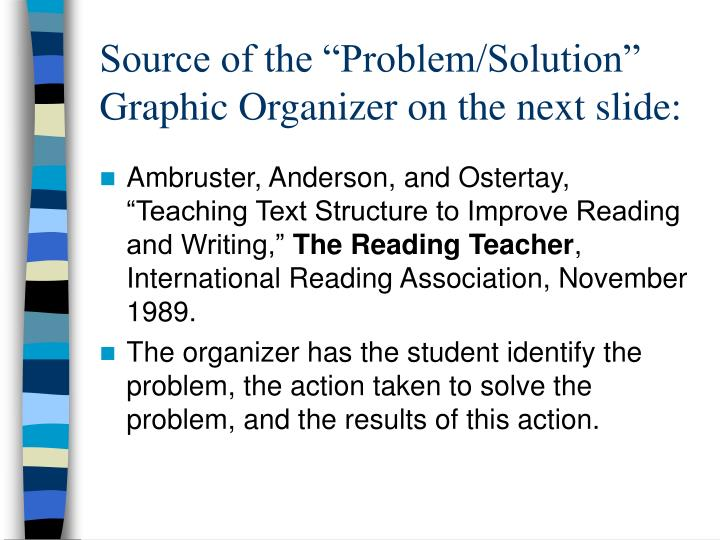 "Source of the ""Problem/Solution"" Graphic Organizer on the next slide:"