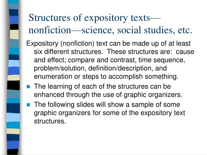 Structures of expository texts—nonfiction—science, social studies, etc.
