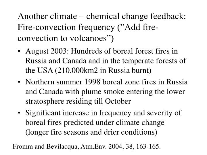 """Another climate – chemical change feedback: Fire-convection frequency (""""Add fire-convection to volcanoes"""")"""