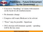 predictions future enforcement by the government