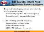self insured s how to avoid litigation and ensure compliance