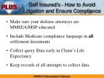 self insured s how to avoid litigation and ensure compliance1