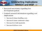 underwriting implications mmsea and msp