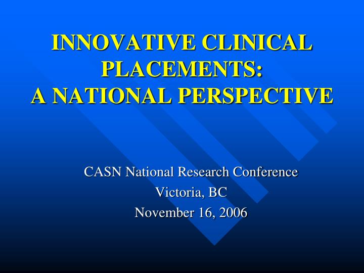 innovative clinical placements a national perspective n.
