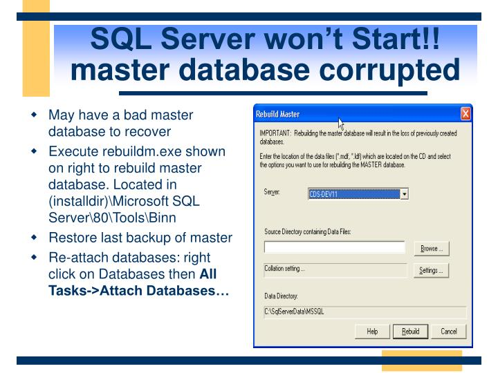 SQL Server won't Start!! master database corrupted