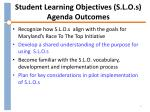 student learning objectives s l o s agenda outcomes