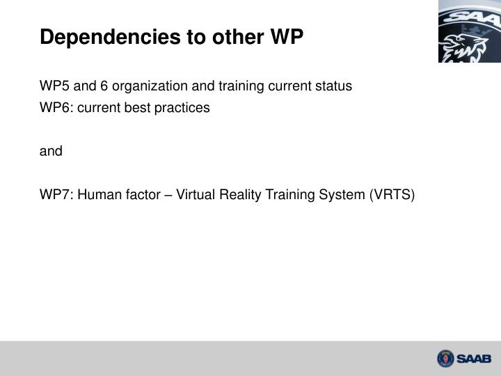 Dependencies to other WP